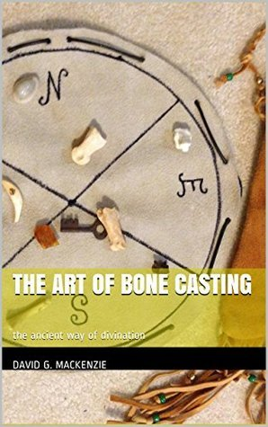 The Art of Bone Casting: the ancient way of divination