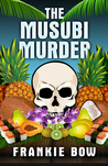 The Musubi Murder (Professor Molly Mysteries, #1)