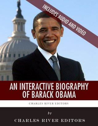 An Interactive Biography of Barack Obama