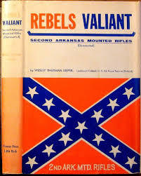 Rebel's Valiant: Second Arkansas Mounted Rifles (Dismounted)
