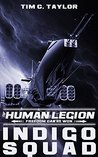 Indigo Squad (The Human Legion, #2)