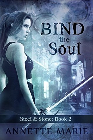 Bind the Soul(Steel & Stone 2)