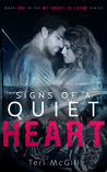 Signs of a Quiet Heart (My Heart Is Yours, #1)