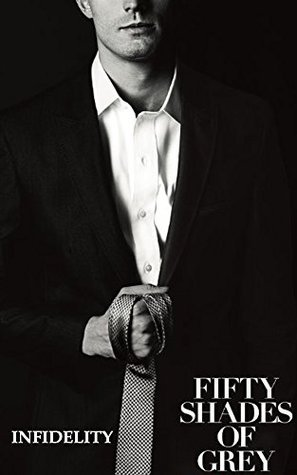 Fifty Shades of Grey: Infedility: Fifty Shades of Grey movie and trilogy novel