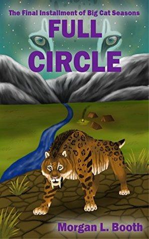 Full Circle (Big Cat Seasons Book 5)