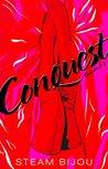 Conquest by Steam Bijou