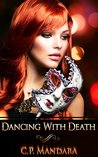 Dancing With Death: Ensnared and Enraptured (Evading Death, #1)