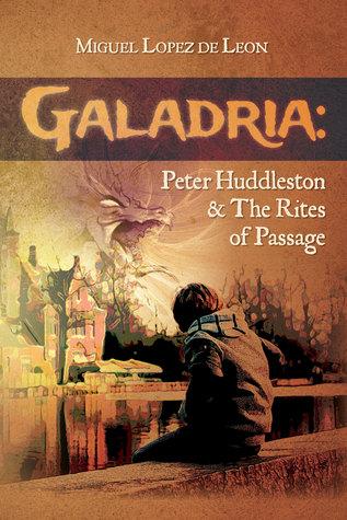Peter Huddleston & The Rites of Passage (Galadria #1)