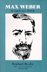 Max Weber: An Intellectual Portrait