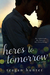 Here's to Tomorrow by Teagan Hunter