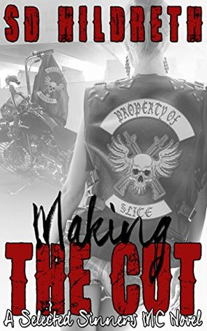 Making The Cut Selected Sinners Mc 1 By Scott Hildreth
