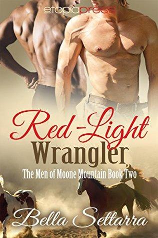Red-Light Wrangler (The Men of Moone Mou...