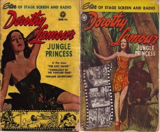 Dorothy Lamour Jungle Princess. Issues 2 and 3. Star of the screen and radio. The lost safari, Vengeance of the panther king, Bwaani adventures and more. ... Age Digital Comics Action and Adventure