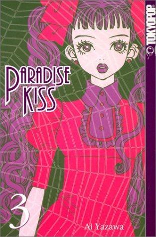 Paradise Kiss, Vol. 3 (Paradise Kiss, #3)