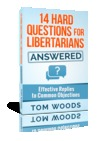 14 Hard Questions for Libertarians — Answered
