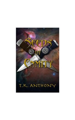 Seeds of Enmity