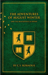 The Adventures of August Winter and the Blackstone Academy