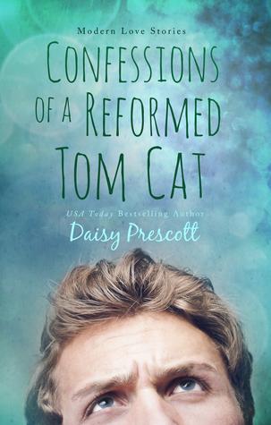 Confessions of a Reformed Tom Cat(Wingmen  2)