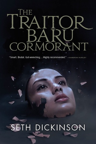 The Traitor Baru Cormorant (The Masquerade, #1)