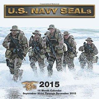 U.S. Navy SEALs 2015: 16-Month Calendar September 2014 through December 2015