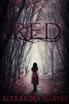 Red by Alyxandra Harvey
