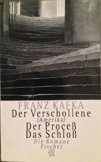 Der Verschollene / Der Proceß / Das Schloß
