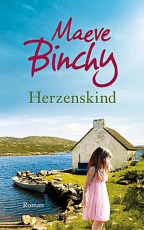 Ebook Herzenskind by Maeve Binchy DOC!