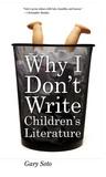 Why I Don't Write Children's Literature