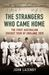 The Strangers Who Came Home: The First Australian Cricket Tour of England