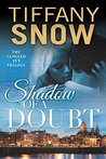 Shadow of a Doubt (The Tangled Ivy Trilogy, #2)