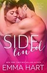 Sidelined by Emma  Hart
