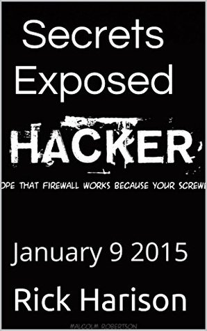 Hacking Secrets Exposed - A Beginners Guide: January 9 2015