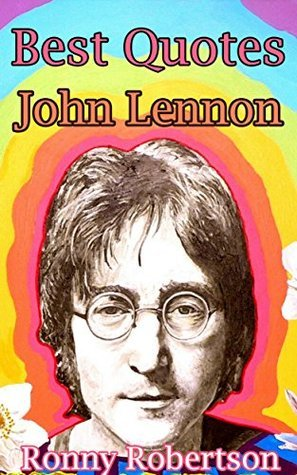 Best Quotes : John Lennon: (John lennon, quotes, best quotes, john lennon books, quotes book, john lennon letters, quotes to inspire)