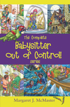 The Complete Babysitter Out of Control! Series