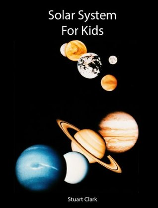 Solar System for Kids: Books for Kids, Kids Books, Children's Books, Science Book for Kids