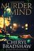 Murder in Mind by Cheryl Bradshaw