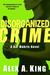 Disorganized Crime (Kat Makris, #1)