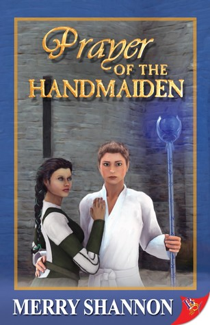 Prayer of the Handmaiden (Legends of Ithyria, #2)