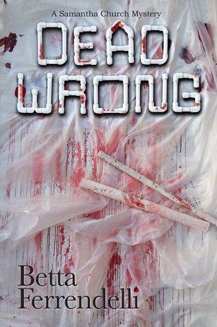 Dead Wrong (Samantha Church, #3)
