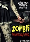 Zombie Thanksgiving by Rusty Fischer