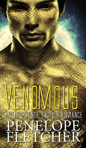 Venomous (Alien Warrior, #1)