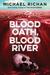 Blood Oath, Blood River
