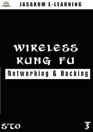 Wireless Kung-Fu Networking & Hacking
