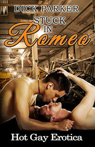 Stuck in Romeo