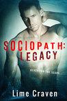 Sociopath: Legacy (Sociopath, #2)