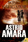 Song of the Navigator by Astrid Amara