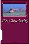 Short Story Sundays by Elizabeth S. Tyree