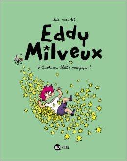 Attention blatte magique ! (Eddy Milveux, #1)