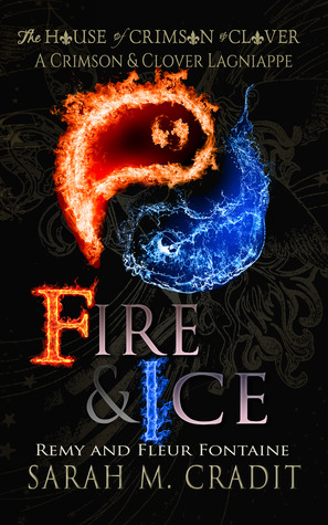 Fire & Ice: Remy and Fleur Fontenot(House of Crimson and Clover 2.5)