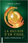 La decisió d'en Viggo by David Cirici